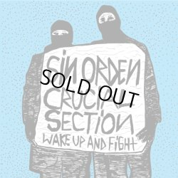 画像1: SIN ORDEN, CRUCIAL SECTION / Wake up and fight (cd) Crew for life