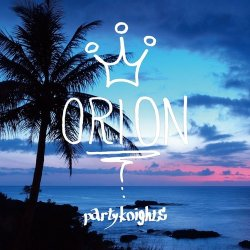 画像1: ORION / Party knights (cd) Break the records