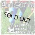 BOOTSTROKE / Football Drinks & Rock 'N' Roll (cd) Anfibio