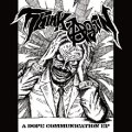 THINK AGAIN / A dope communication (cd+dvd) Blood sucker