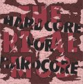 """THE RIVAL MOB / Hardcore for hardcore (12"""") Quality control HQ"""