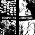 UNHOLY GRAVE, DROPDEAD / split (7ep) Armageddon