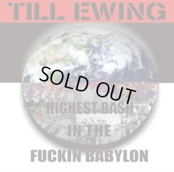 画像1: TILL EWING / Highest bash in the fuckin babylon (cd) Wrong art