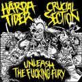 HARDA TIDER, CRUCIAL SECTION / split -Unleash the fucking fury- (cd) Crew for life