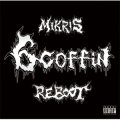 MIKRIS / 6 coffin reboot (cd) The dog house music