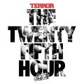 TERROR / The 25th hour (cd) Alliance trax