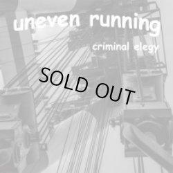 画像1: UNEVEN RUNNING / Criminal elegy (cd) Bronze fist