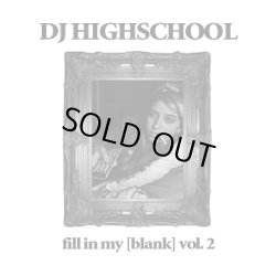 画像1: DJ HIGHSCHOOL / Fill in my blank vol.2 (cd) WDsounds