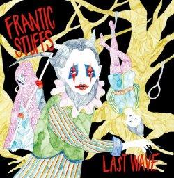 画像1: FRANTIC STUFFS / Last wave (Lp) Episode sounds