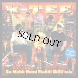 画像1: K-TEE / Da mobb need makin' bills (cd) DMB production/Midnight meal