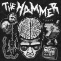THE HAMMER / Vermin (7ep) Straight & alert