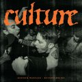 CULTURE / 2015 (7ep) Carry the weight
