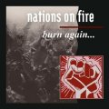NATIONS ON FIRE / Burn again (Lp) Refuse