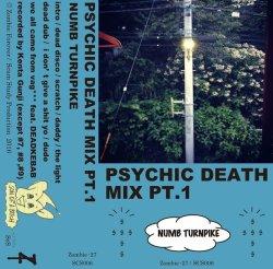 画像1: Numb Turnpike / Psychic death mix pt.1 (tape) Zombie forever & Scum study production