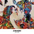 ZIRASHI / Over (cd) Revolution☆rock