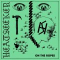 HEATSEEKER / On the ropes (7ep) Refuse