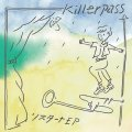 Killerpass / リスタート (7ep) Kilikilivilla