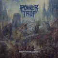 POWER TRIP / Nightmare logic (cd)(Lp) Southern lord