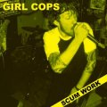 GIRL COPS / Scum work (cd) Self