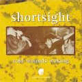 SHORTSIGHT / Cold wounds waking (cd) Goodlife