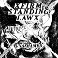 FIRM STANDING LAW / Unashamed (7ep) Carry the weight