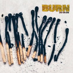 画像1: BURN / Do or die (Lp)(cd) Deathwish