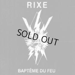 画像1: RIXE / Bapteme du feu (7ep) La vida es un mus