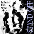 STAND OFF / Behind the wire (7ep) Youngblood