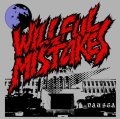 WILLFUL MISTAKES / Nausea (cd) Weekend stand