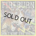 FIREBURN / Don't stop the youth (Lp) Closed casket activities