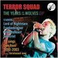 TERROR SQUAD / The years of the wolves -TERROR SQUAD live archives vol.1- (cd) Choking