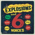 THE EXPLOSIONS / THE EXPLOSIONS and 6voices (cd) Self