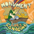 MONUMENT / Goes canoeing (Lp) Tiny engines