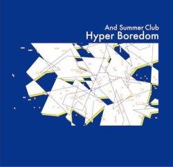 画像1: And Summer Club / Hyper boredom (cd) こんがりおんがく