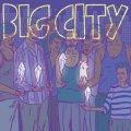 BIG CITY / 大都会 (cd) Self