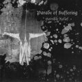 PARADE OF SUFFERING / Horrible relief (7ep) Deep six