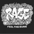 RAGE / Feel the burn (7ep) Straght & alert