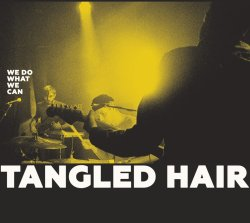 画像1: TANGLED HAIR / We do what we can (cd) Stiff slack