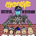 CYCOSIS / Death to my soul,live the cyco dream (cd) Hardcore kitchen