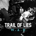 TRAIL OF LIES / W.a.r (cd) Retribute