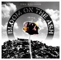 THE SAVAGES / Bloom on the ash (cd) Break the records