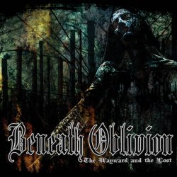 画像1: BENEATH OBLIVION / The wayward and the lost (cd) Weird truth
