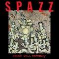 SPAZZ / Crush kill destroy (cd) Tankcrimes