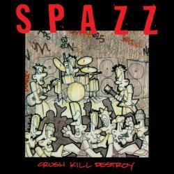 画像1: SPAZZ / Crush kill destroy (cd) Tankcrimes