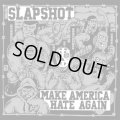 SLAPSHOT / Make america hate again (Lp)(cd) Bridge nine