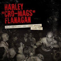 "画像1: HARLEY""CRO-MAGS""FLANAGAN / The original Cro-Mags demos 1982/83 (cd) Mvd audio"