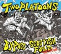 SCOTTISH FOLD, BY-PASS / split -Two platoons- (cd)  Lock up