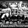 MAN BREAST, piss all overs, SUN CHILDREN SUN / 3way split -3 Beasts attack the city!!- (cd) Novembre