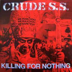 画像1: CRUDE S.S. / Killing for nothing (Lp) Distortion