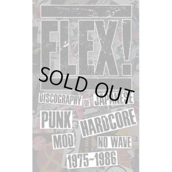 画像1: FLEX! / Discography of japanese punk hardcore mod no wave 1975-1986 (book)